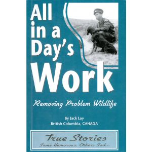 All in a Day's Work by Jack Lay