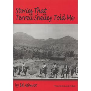 Stories That Terrell Shelley Told Me by Ed Ashurst