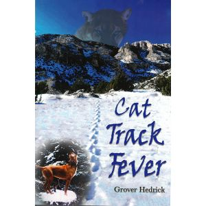 Cat Track Fever by Grover Hedrick