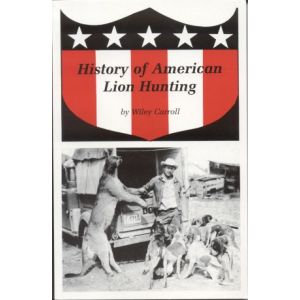 History of American Lion Hunting